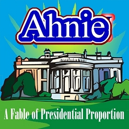 Ahnie - A Musical of Presidential Proportion.